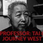 Nog Een Teaser van The Professor: Tai Chi's Journey West